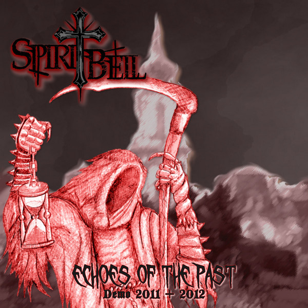 """Spiritbell """"Echoes Of The Past (Compilation)"""" (2017)"""